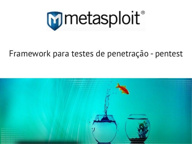 Framework para testes de penetração - pentest