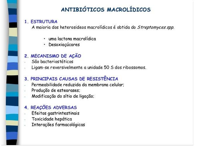 ANTIBIÓTICOS MACROLÍDICOS1. ESTRUTURA   A maioria dos heterosideos macrolídicos é obtida do Streptomyces spp.         • um...