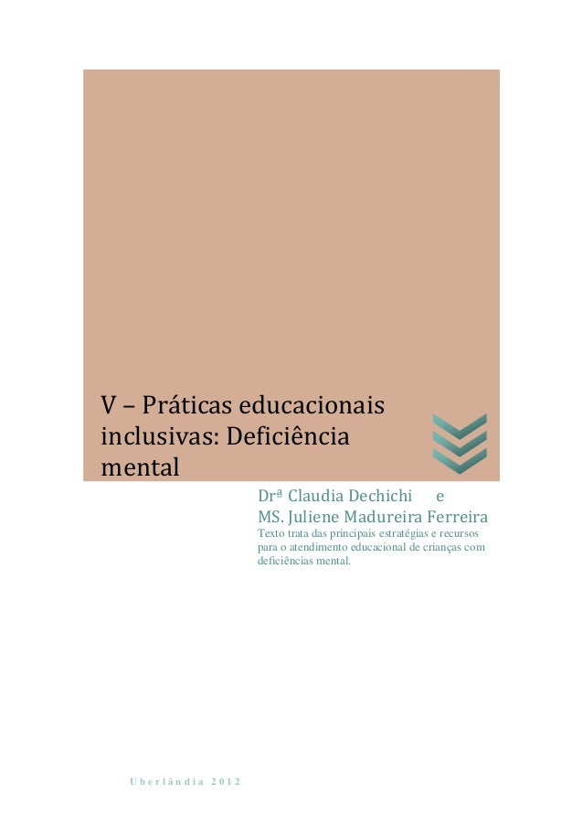 U b e r l â n d i a 2 0 1 2Drª Claudia Dechichi eMS. Juliene Madureira FerreiraTexto trata das principais estratégias e re...