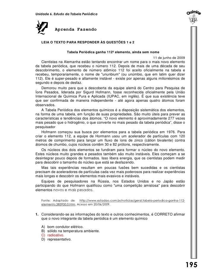 Unidade 6. Estudo da Tabela Periódica            Aprenda Fazendo   LEIA O TEXTO PARA RESPONDER ÀS QUESTÕES 1 e 2          ...