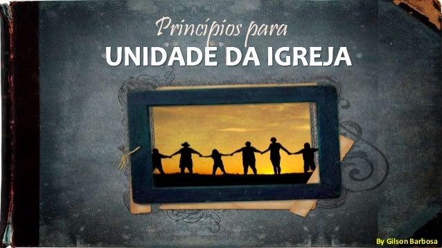 Princípios para By Gilson Barbosa