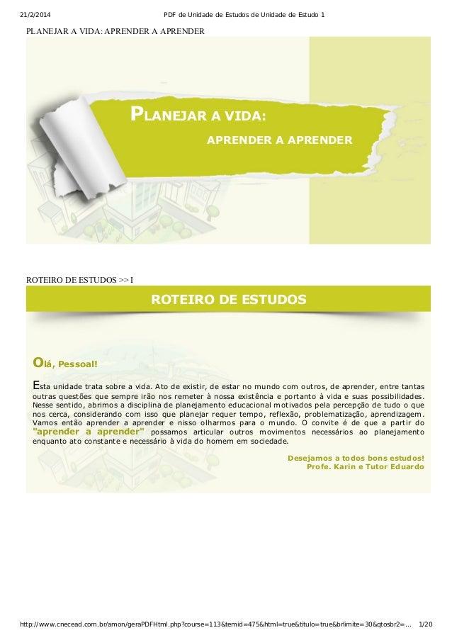 21/2/2014 PDF de Unidade de Estudos de Unidade de Estudo 1 http://www.cnecead.com.br/amon/geraPDFHtml.php?course=113&temid...