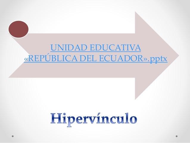 Unidad educativa  «república del ecuador»