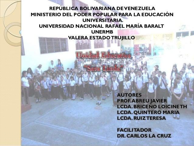 REPÚBLICA BOLIVARIANA DE VENEZUELA MINISTERIO DEL PODER POPULAR PARA LA EDUCACIÓN UNIVERSITARIA. UNIVERSIDAD NACIONAL RAFA...