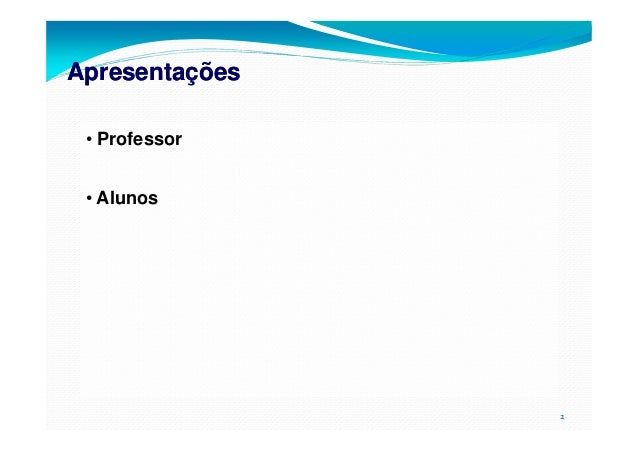 Aulas 1, 2, 3 e 4 - Engenharia de Métodos Slide 2