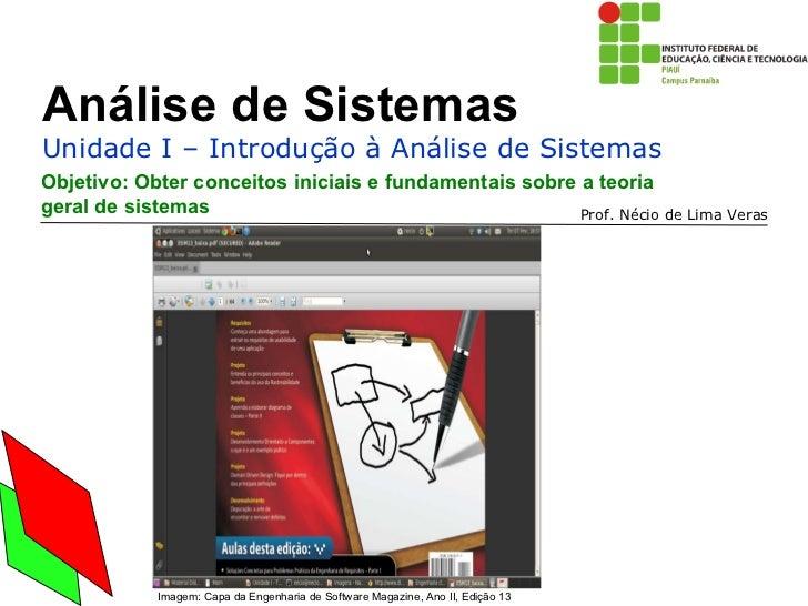 Objetivo: Obter conceitos iniciais e fundamentais sobre a teoria geral de sistemas Imagem: Capa da Engenharia de Software ...