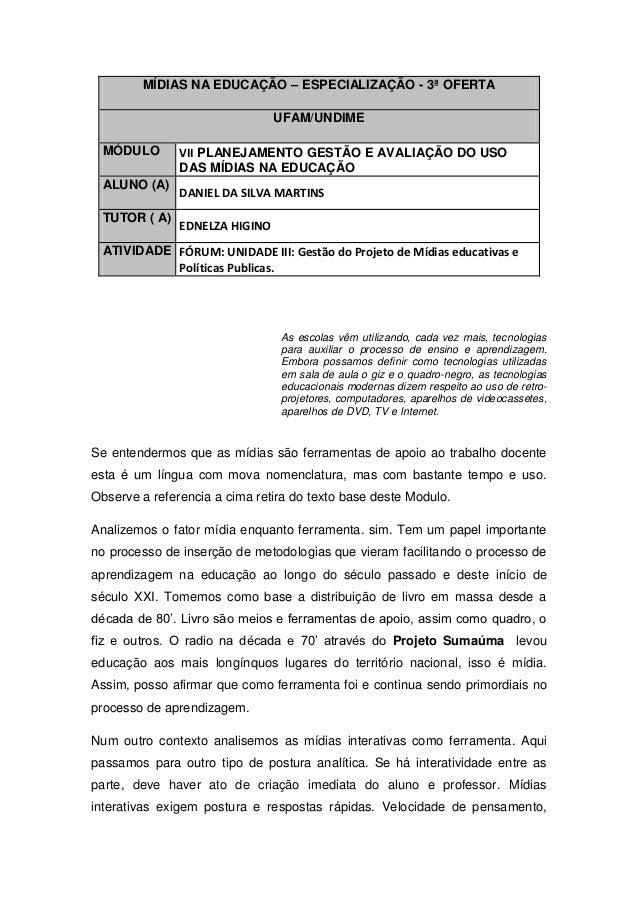 MÍDIAS NA EDUCAÇÃO – ESPECIALIZAÇÃO - 3ª OFERTA                                UFAM/UNDIME MÓDULO        VII PLANEJAMENTO ...