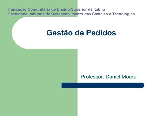 Fundação Comunitária de Ensino Superior de ItabiraFaculdade Itabirana de Desenvolvimento das Ciências e Tecnologias       ...