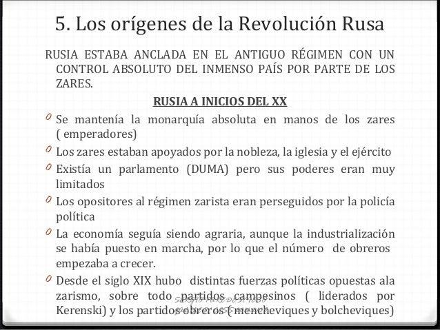 5. Los orígenes de la Revolución Rusa RUSIA ESTABA ANCLADA EN EL ANTIGUO RÉGIMEN CON UN CONTROL ABSOLUTO DEL INMENSO PAÍS ...