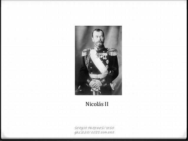 Nicolás II SERGIO PAREDES/ IESO GALILEO/ CCSS 2014-2105