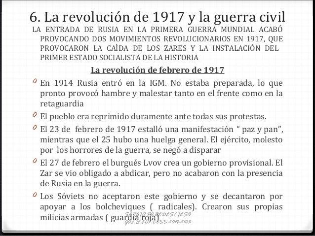 6. La revolución de 1917 y la guerra civil LA ENTRADA DE RUSIA EN LA PRIMERA GUERRA MUNDIAL ACABÓ PROVOCANDO DOS MOVIMIENT...