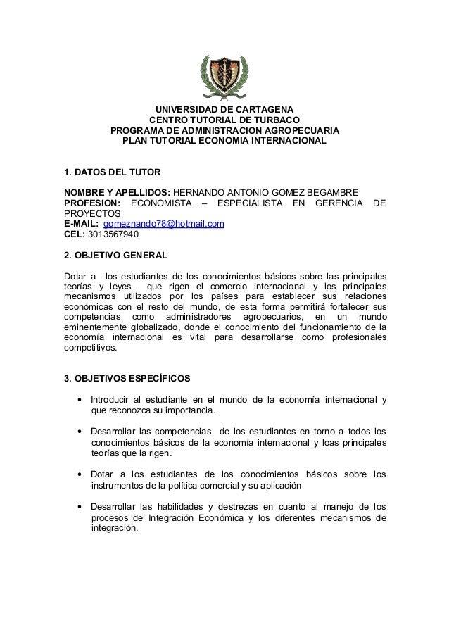 UNIVERSIDAD DE CARTAGENA CENTRO TUTORIAL DE TURBACO PROGRAMA DE ADMINISTRACION AGROPECUARIA PLAN TUTORIAL ECONOMIA INTERNA...