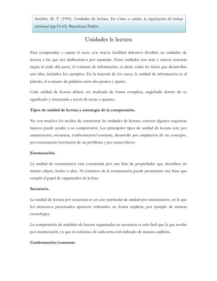 Serafini, M. T. (1991). Unidades de lectura. En Cómo se estudia: la organización del trabajo   intelectual (pp.53-63). Bar...