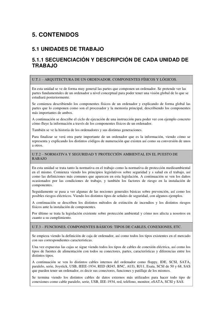 5. CONTENIDOS5.1 UNIDADES DE TRABAJO5.1.1 SECUENCIACIÓN Y DESCRIPCIÓN DE CADA UNIDAD DETRABAJOU.T.1 – ARQUITECTURA DE UN O...