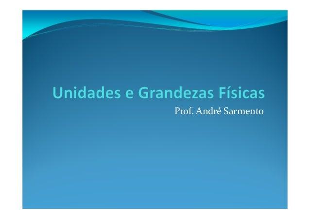 Prof. André Sarmento