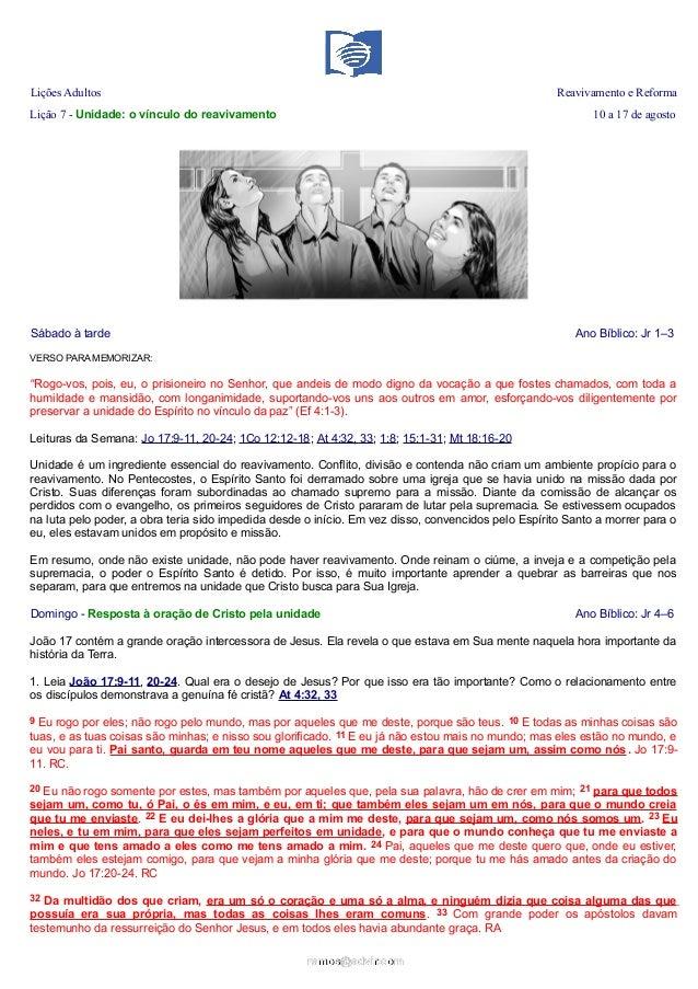 Lições Adultos Reavivamento e Reforma Lição 7 - Unidade: o vínculo do reavivamento 10 a 17 de agosto Sábado à tarde Ano Bí...