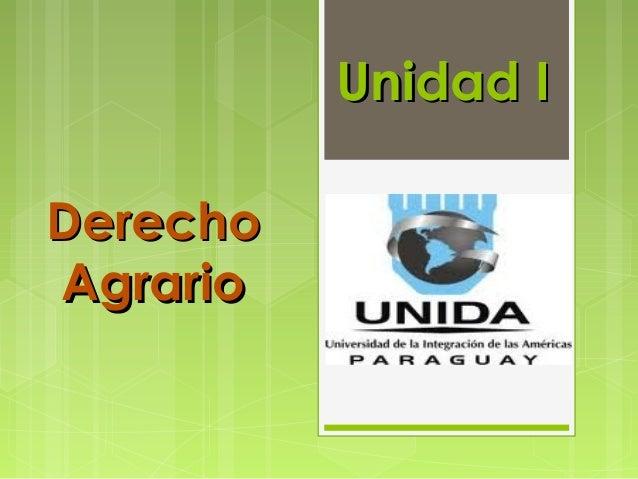 Unidad I Derecho Agrario