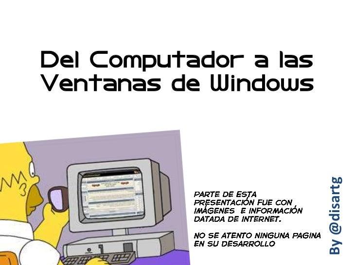 Unidad I del computador a las ventanas
