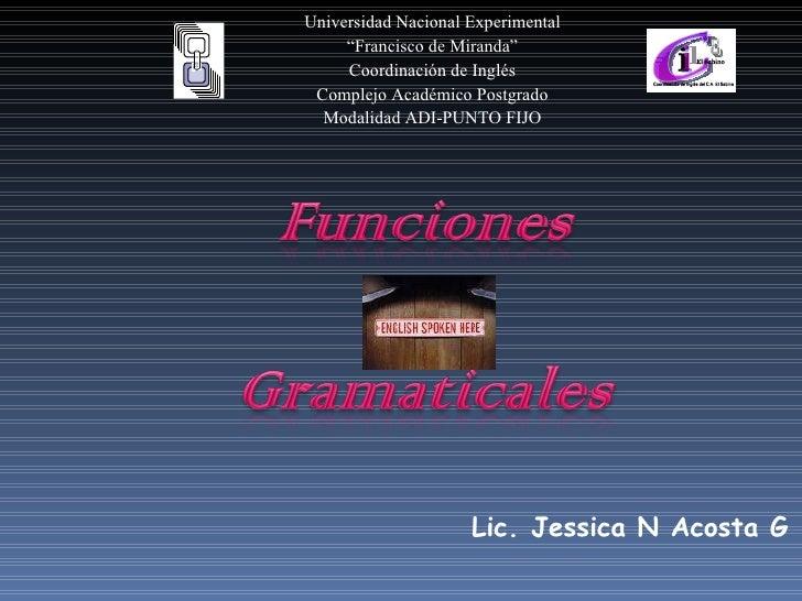"""Universidad Nacional Experimental """" Francisco de Miranda"""" Coordinación de Inglés Complejo Académico Postgrado Modalidad AD..."""