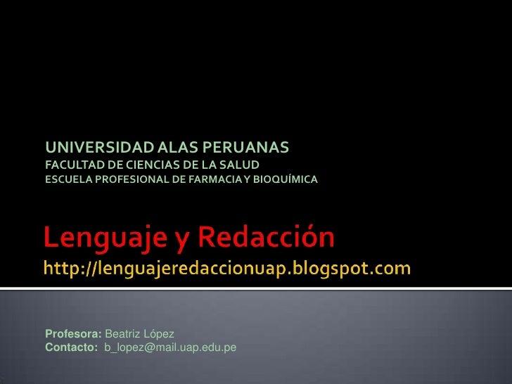 UNIVERSIDAD ALAS PERUANAS FACULTAD DE CIENCIAS DE LA SALUD ESCUELA PROFESIONAL DE FARMACIA Y BIOQUÍMICA     Profesora: Bea...