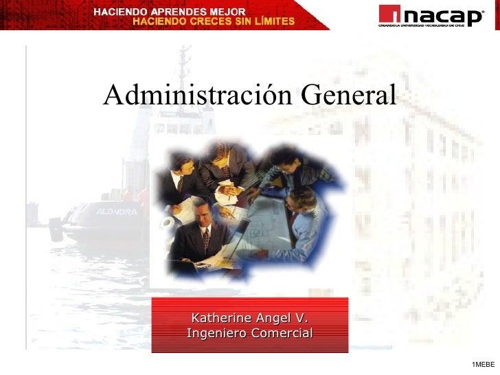 Administración General Katherine Angel V. Ingeniero Comercial