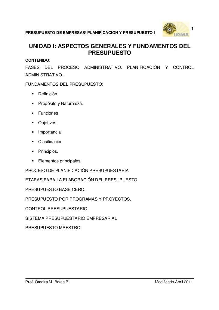 1PRESUPUESTO DE EMPRESAS/ PLANIFICACION Y PRESUPUESTO I UNIDAD I: ASPECTOS GENERALES Y FUNDAMENTOS DEL                   P...
