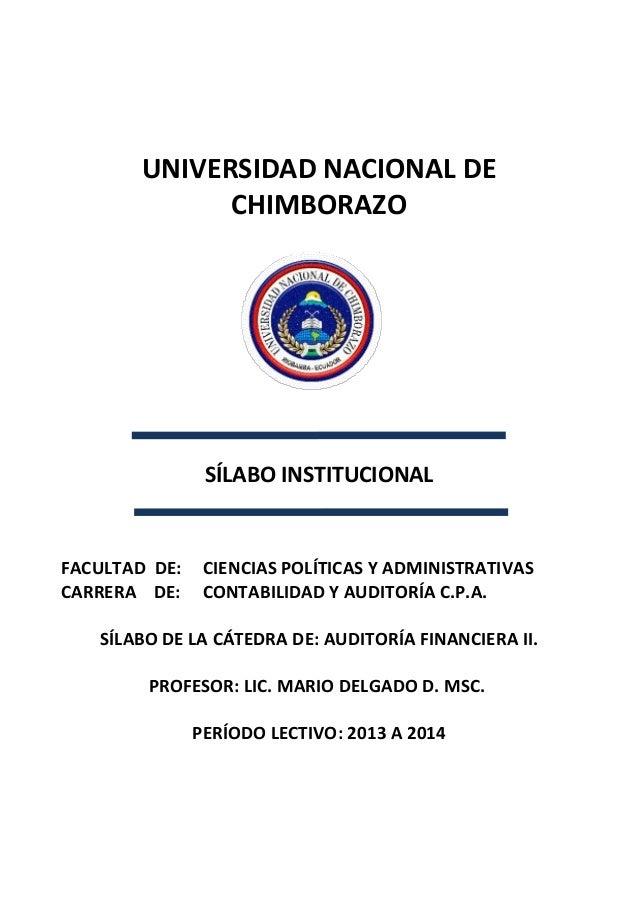 UNIVERSIDAD NACIONAL DE CHIMBORAZO SÍLABO INSTITUCIONAL FACULTAD DE: CIENCIAS POLÍTICAS Y ADMINISTRATIVAS CARRERA DE: CONT...