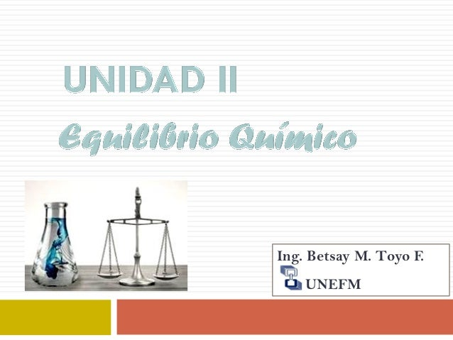Ing. Betsay M. Toyo F. UNEFM
