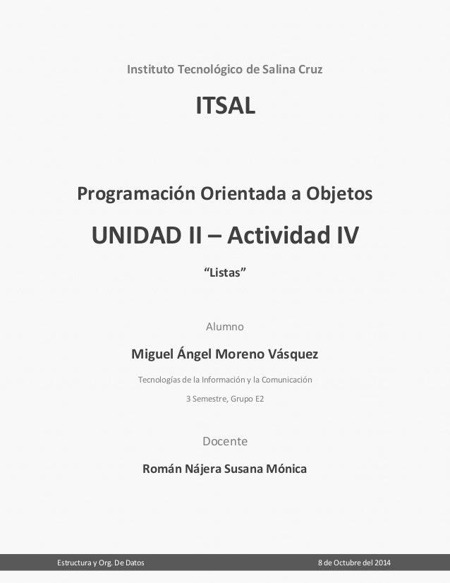 Estructura y Org. De Datos 8 de Octubre del 2014  Instituto Tecnológico de Salina Cruz  ITSAL  Programación Orientada a Ob...