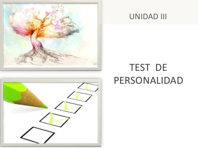 TEST DE PERSONALIDAD UNIDAD III