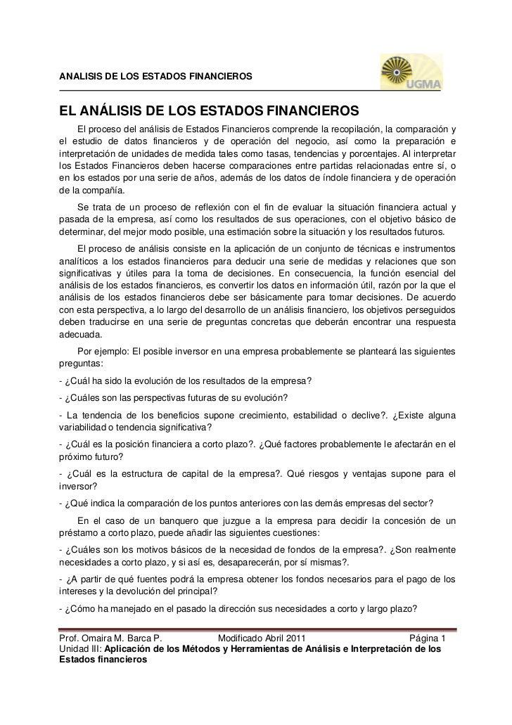 ANALISIS DE LOS ESTADOS FINANCIEROSEL ANÁLISIS DE LOS ESTADOS FINANCIEROS     El proceso del análisis de Estados Financier...
