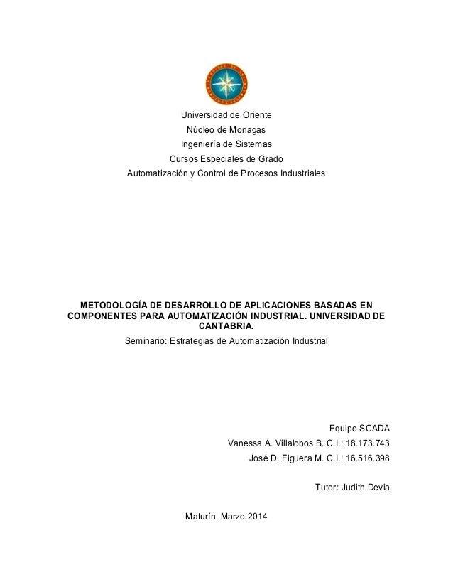 Universidad de Oriente Núcleo de Monagas Ingeniería de Sistemas Cursos Especiales de Grado Automatización y Control de Pro...