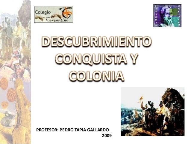 1 PROFESOR: PEDRO TAPIA GALLARDO 2009