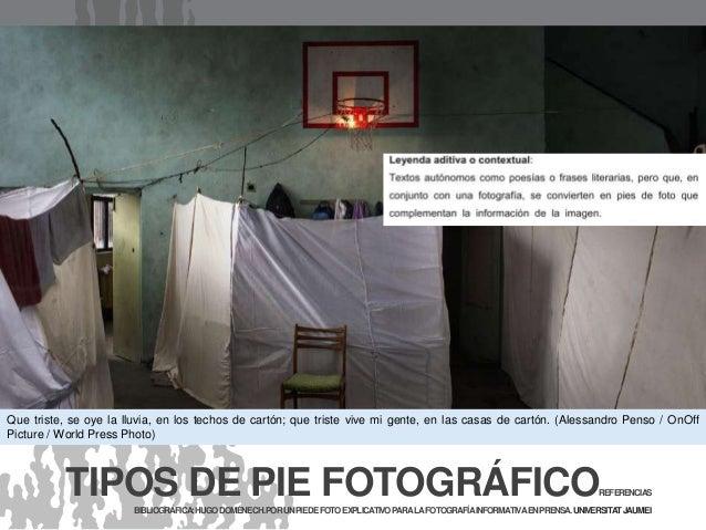 Que triste, se oye la lluvia, en los techos de cartón; que triste vive mi gente, en las casas de cartón. (Alessandro Penso...