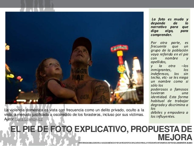 EL PIE DE FOTO EXPLICATIVO, PROPUESTA DE MEJORAREFERENCIASBIBLIOGRÁFICA:HUGODOMÉNECH.PORUNPIEDEFOTOEXPLICATIVOPARALAFOTOGR...