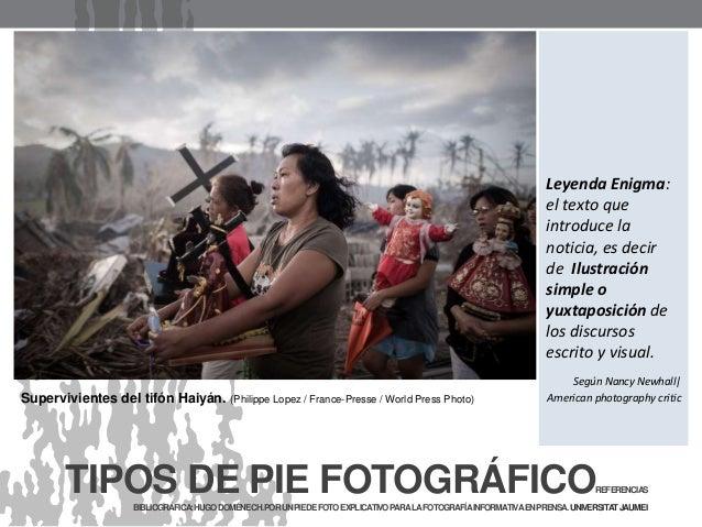 Supervivientes del tifón Haiyán. (Philippe Lopez / France-Presse / World Press Photo) TIPOS DE PIE FOTOGRÁFICOREFERENCIAS ...