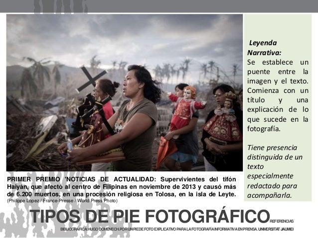 TIPOS DE PIE FOTOGRÁFICOREFERENCIAS BIBLIOGRÁFICA:HUGODOMÉNECH.PORUNPIEDEFOTOEXPLICATIVOPARALAFOTOGRAFÍAINFORMATIVAENPRENS...