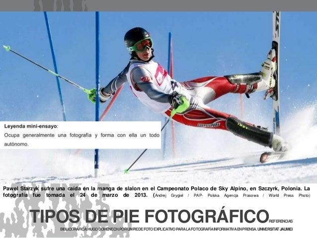Pawel Starzyk sufre una caída en la manga de slalon en el Campeonato Polaco de Sky Alpino, en Szczyrk, Polonia. La fotogra...