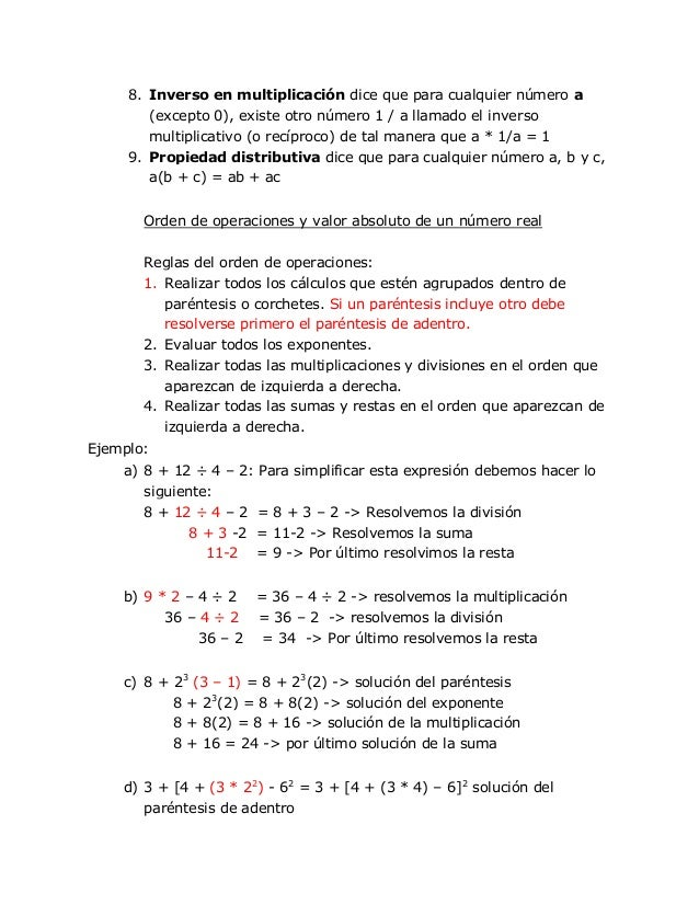 8. Inverso en multiplicación dice que para cualquier número a        (excepto 0), existe otro número 1 / a llamado el inve...