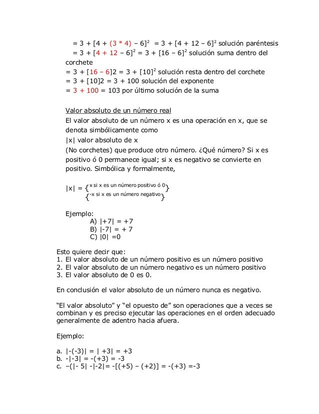 = 3 + [4 + (3 * 4) – 6]2 = 3 + [4 + 12 – 6]2 solución paréntesis     = 3 + [4 + 12 – 6]2 = 3 + [16 – 6]2 solución suma den...