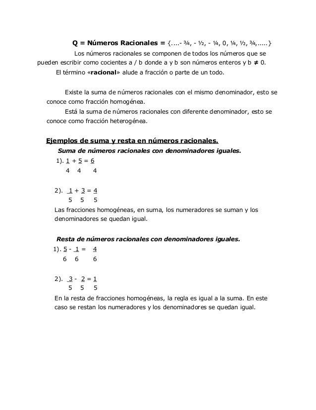 Q = Números Racionales = {....- ¾, - ½, - ¼, 0, ¼, ½, ¾,.....}                   Los números racionales se componen de tod...