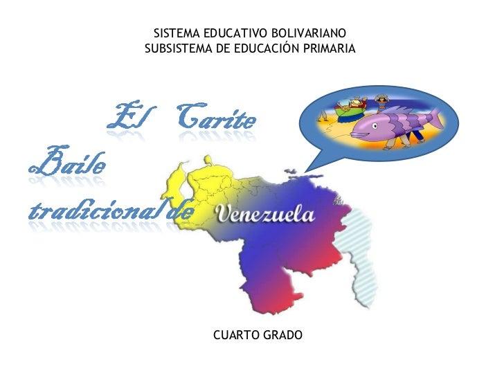 SISTEMA EDUCATIVO BOLIVARIANO SUBSISTEMA DE EDUCACIÓN PRIMARIA CUARTO GRADO