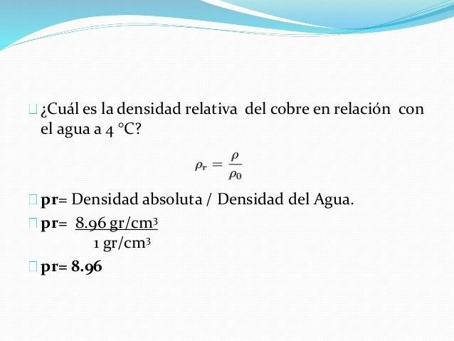 Propiedades de los fluidos for Densidad de marmol