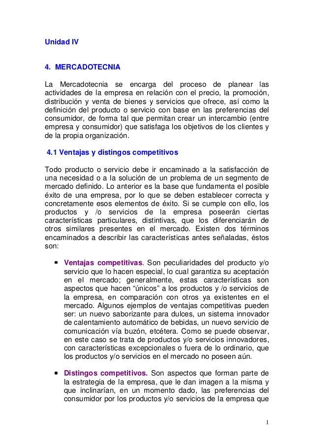 Unidad IV 4. MERCADOTECNIA La Mercadotecnia se encarga del proceso de planear las actividades de la empresa en relación co...