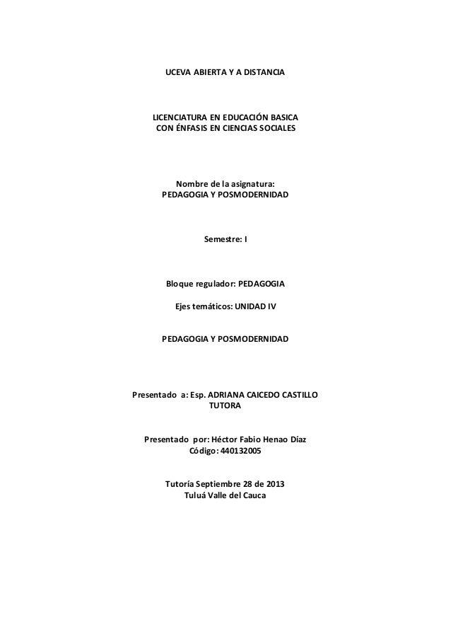 UCEVA ABIERTA Y A DISTANCIA LICENCIATURA EN EDUCACIÓN BASICA CON ÉNFASIS EN CIENCIAS SOCIALES Nombre de la asignatura: PED...