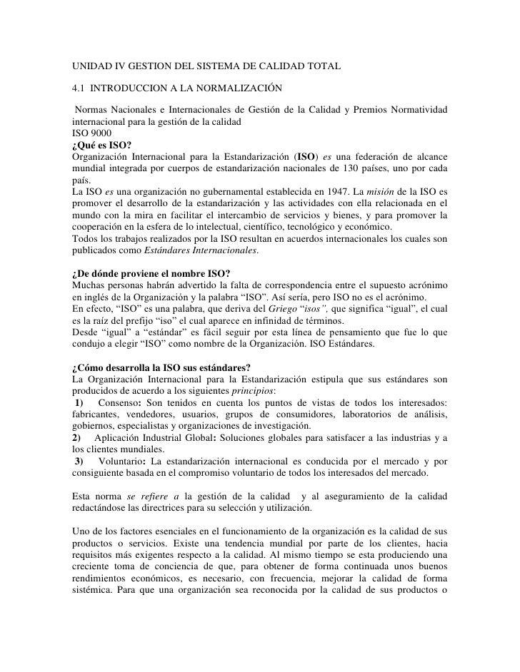 UNIDAD IV GESTION DEL SISTEMA DE CALIDAD TOTAL4.1 INTRODUCCION A LA NORMALIZACIÓN Normas Nacionales e Internacionales de G...
