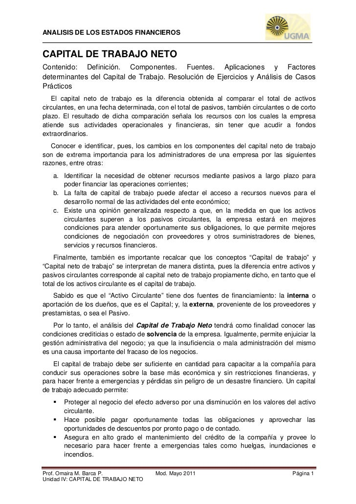 ANALISIS DE LOS ESTADOS FINANCIEROSCAPITAL DE TRABAJO NETOContenido: Definición. Componentes. Fuentes. Aplicaciones y Fact...