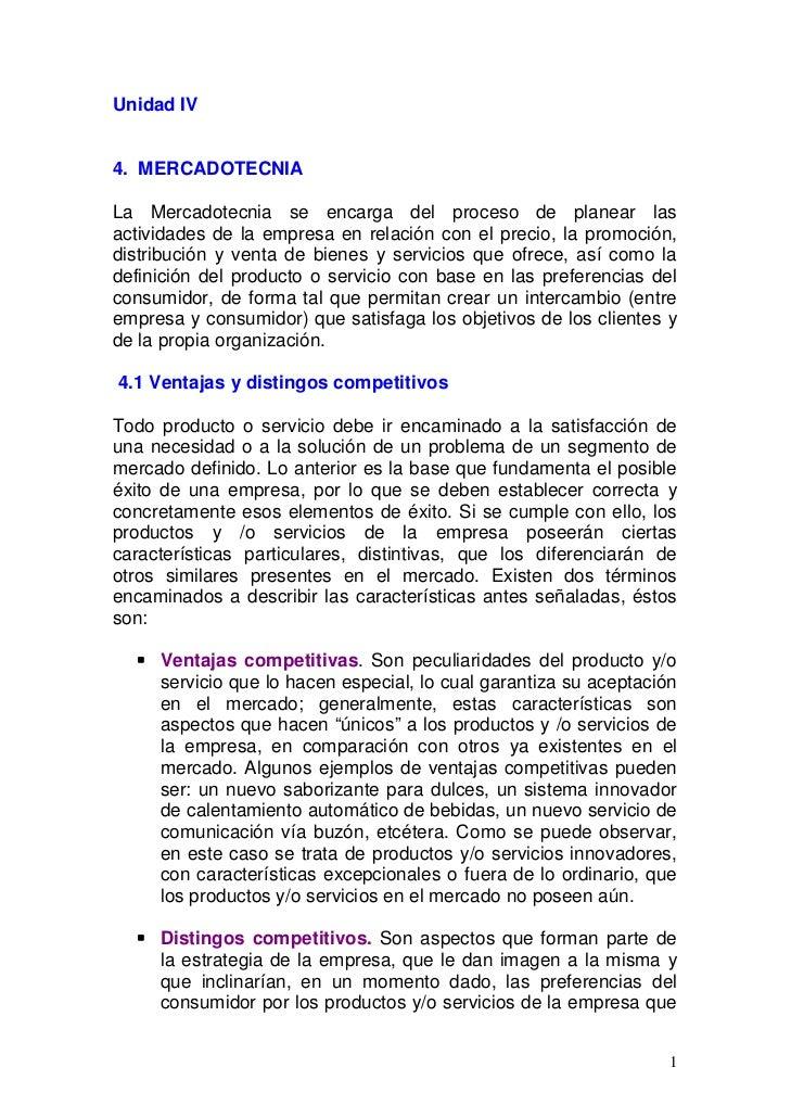 Unidad IV4. MERCADOTECNIALa Mercadotecnia se encarga del proceso de planear lasactividades de la empresa en relación con e...