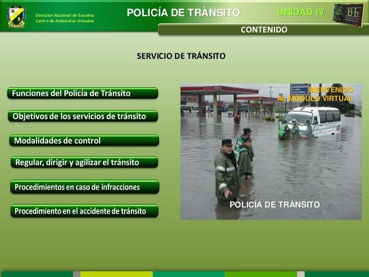 Dirección Nacional de Escuelas   POLICÍA DE TRÀNSITO               UNIDAD IVCentro de Ambientes Virtuales                 ...