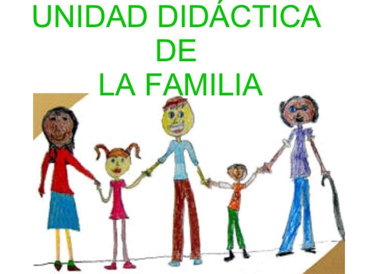 UNIDAD DIDÁCTICA  DE  LA FAMILIA